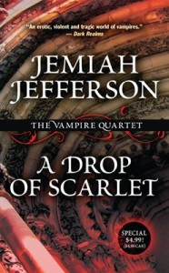 A Drop of Scarlet by Jemiah Jefferson second printing