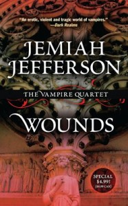 Wounds by Jemiah Jefferson second printing